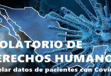 Violatorio de DDHH, revelar datos de pacientes con Covid-19: SSO